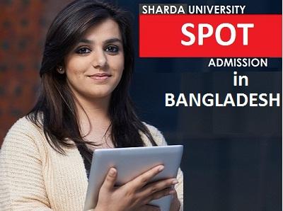 Sharda University Spot Admission in Bangladesh
