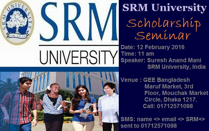 SRM University Scholarship Seminar at GEE Bangladesh