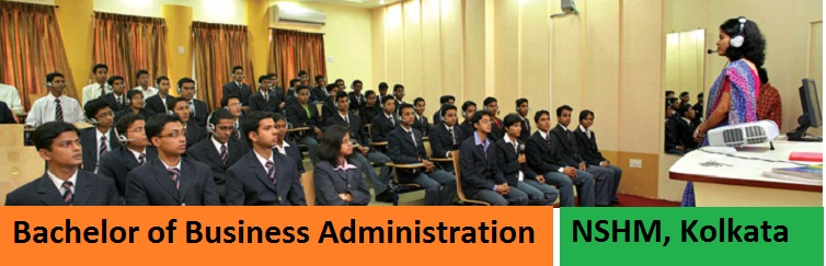 Bachelor of Business Administration (BBA) Admission at NSHM Kolkata