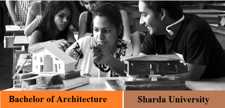 Bachelor of Architecture admission at Sharda University