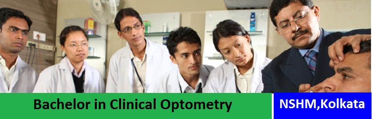 Bachelor in Clinical Optometry Admission at NSHM Kolkata