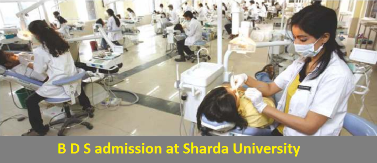 B D S admission at Sharda University
