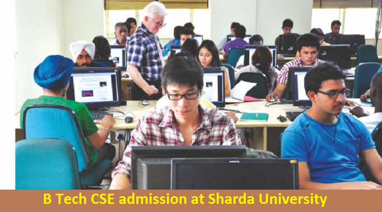 B Tech Computer science and Engineering admission at Sharda University