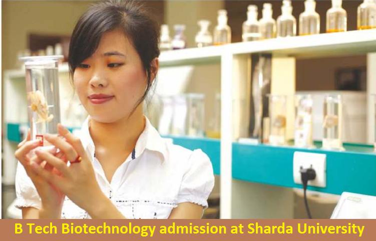 B Tech Biotechnology admission at Sharda University