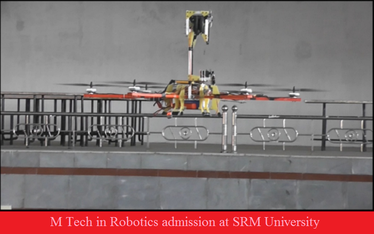 M Tech in Robotics admission  at SRM University