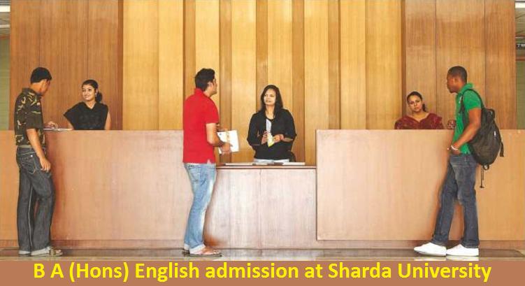 B A (Hons) English admission at Sharda University