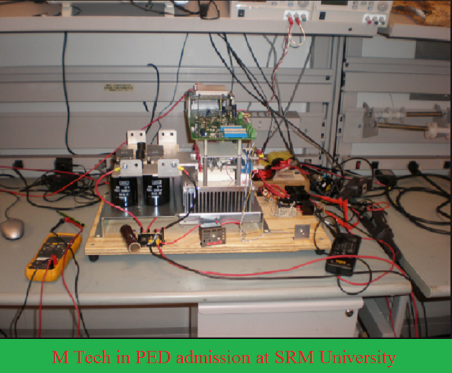M Tech in Power Electronics & Drives at SRM University