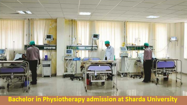 Bachelor in Physiotherapy admission at Sharda University