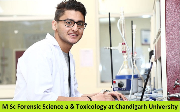 M Sc Forensic Science and Toxicology Admission at Chandigarh University