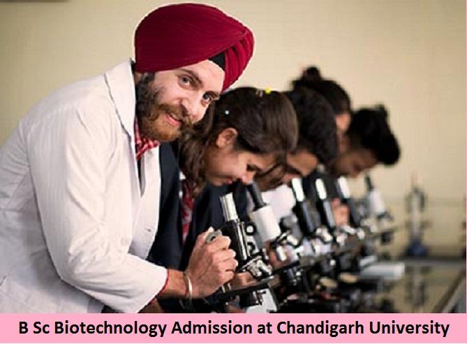B Sc Biotechnology Admission at Chandigarh University