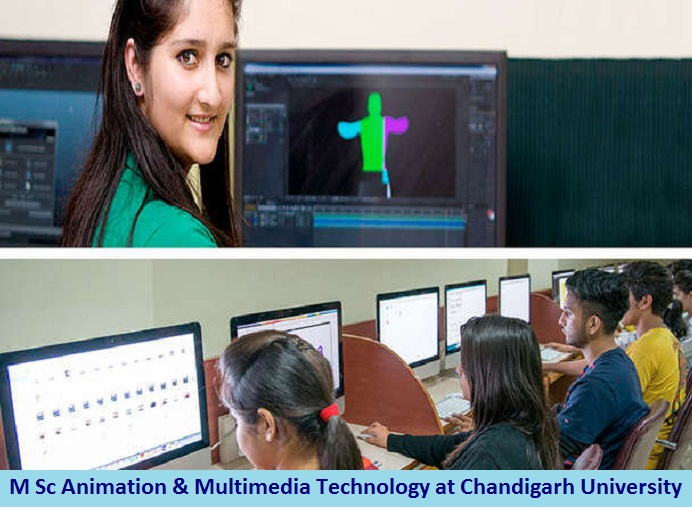 M Sc Animation and Multimedia Technology Admission at Chandigarh University
