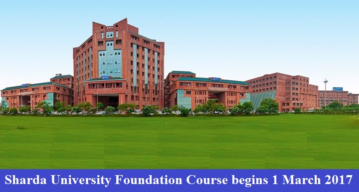 Sharda University Foundation Course begins March 1