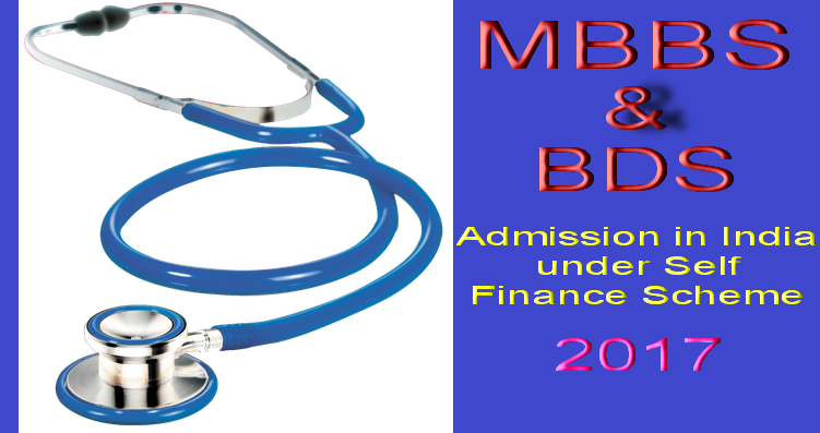MBBS and BDS admission in India under Self Finance Scheme