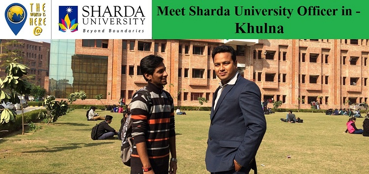 Meet Sharda University Officer in Khulna