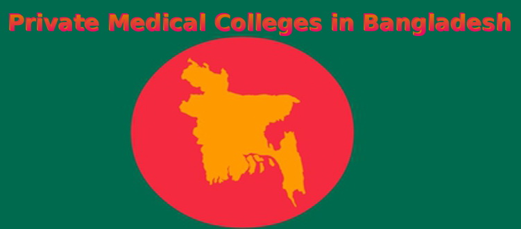 List of recognized Private Medical Colleges in Bangladesh