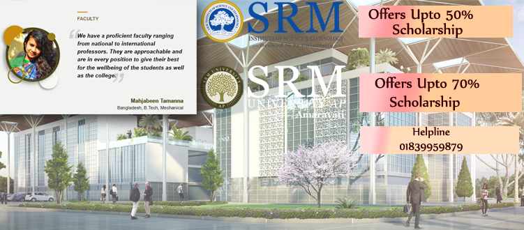 Peruse Engineering with Highest Scholarship in SRM