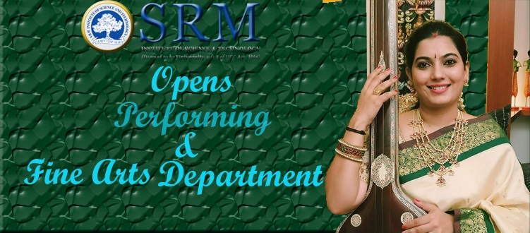 SRM Opens Performing and Fine Arts Programs