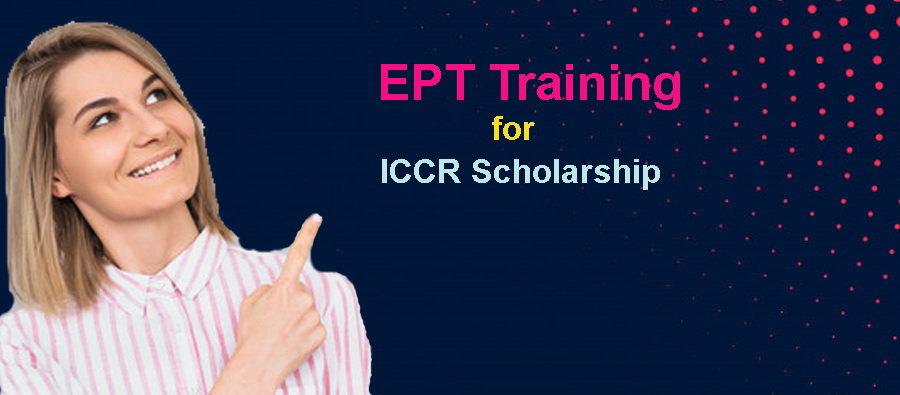 EPT Training for ICCR Scholarship