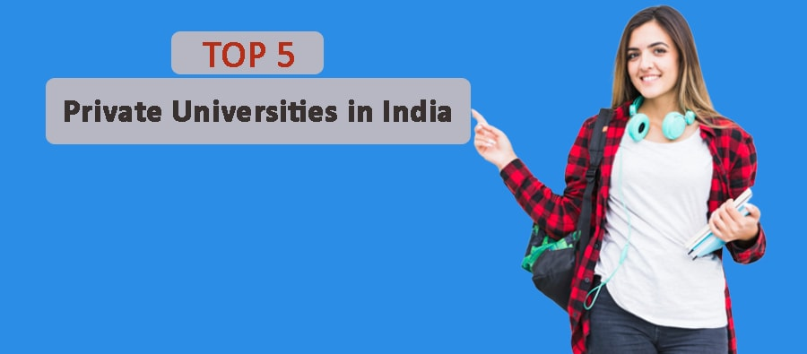 Top 5 Private Universities in India by ARRIA Ranking