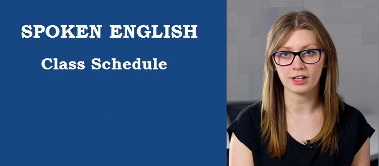 Spoken English Class Schedule